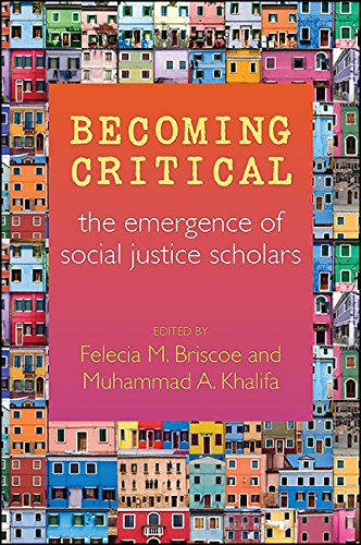 Download Becoming Critical: The Emergence of Social Justice Scholars Pdf