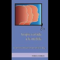 Terapia Cortada a la medida: un seminario ericksoniano con Jeffrey K. Zeig (Técnicas nº 2)