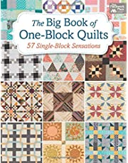 The Big Book of One-Block Quilts: 57 Single-Block Sensations