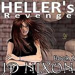 Heller's Revenge   JD Nixon