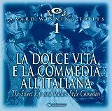 Cam Award Winning Titles Vol.1:La Dolce Vita E La Commedia a by Original Soundtrack (2004-06-14)