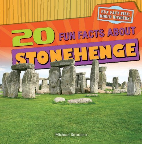 By Michael Sabatino 20 Fun Facts about Stonehenge (Fun Fact File: World Wonders!) [Paperback] ebook