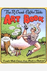 The R. Crumb Coffee Table Art Book (Kitchen Sink Press Book for Back Bay Books) Paperback