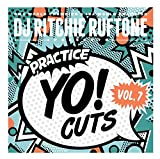 DJ Ritchie Ruftone Practice Yo! Cuts Vol 7 is