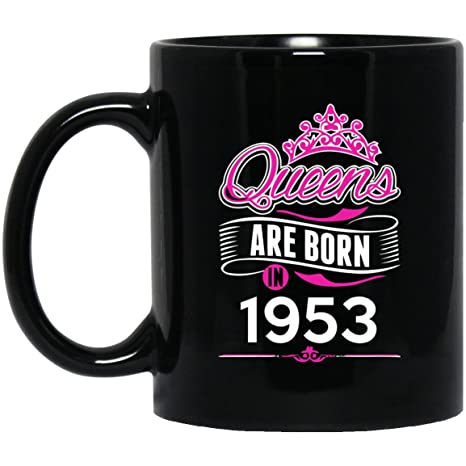 65th Birthday Mug Gifts Idea For She Sister Queens Are Born In 1953 Ceramic