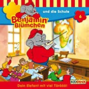 Benjamin und die Schule (Benjamin Blümchen 6) | Elfie Donnelly