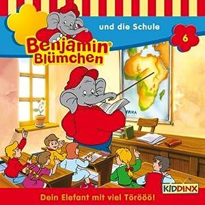 Benjamin und die Schule (Benjamin Blümchen 6) Hörspiel