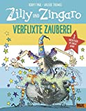 Zilly und Zingaro. Verflixte Zauberei: 3 Abenteuer in einem Band. Vierfarbiges Bilderbuch. Cover mit Glanzfolie.