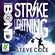 Strike Lightning: Young Bond, Book 8 | Steve Cole