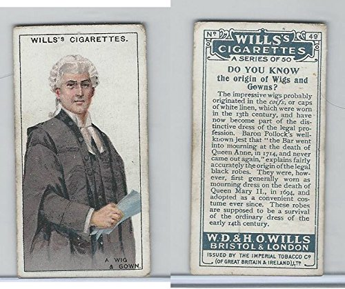 - W62-127a Wills, Do You Know, 1922, 49 Wigs and Gowns?