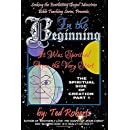 In the Beginning: It Was Spiritual from the Very Start (Spiritual Side of Creation) (Volume 1)