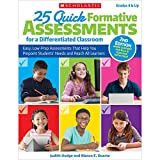img - for 25 Quick Formative Assessments for a Differentiated Classroom, 2nd Edition: Easy, Low-Prep Assessments That Help You Pinpoint Students' Needs and Reach All Learners book / textbook / text book