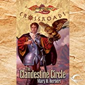 The Clandestine Circle: Dragonlance: Crossroads, Book 1 | Mary H. Herbert