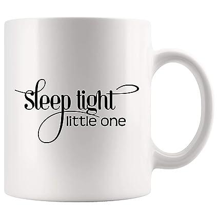 b86cbd8c827 Sleep Tight Little One Funny Mugs - Joke Coffee Mug Gag Sarcasm Beer Cup  Sarcastic Quotes