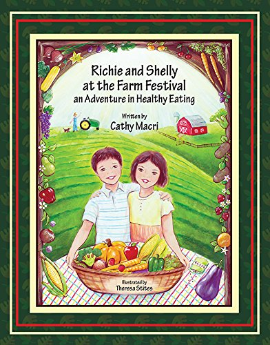 Download Richie and Shelly at the Farm Festival: An Adventure in Healthy Eating pdf epub