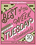 The New York Times Best of the Week Series: Tuesday Crosswords: 50 Easy