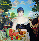 628 Color Paintings of Boris Kustodiev - Russian Painter and Stage Designer (March 7, 1878 - May 28, 1927)