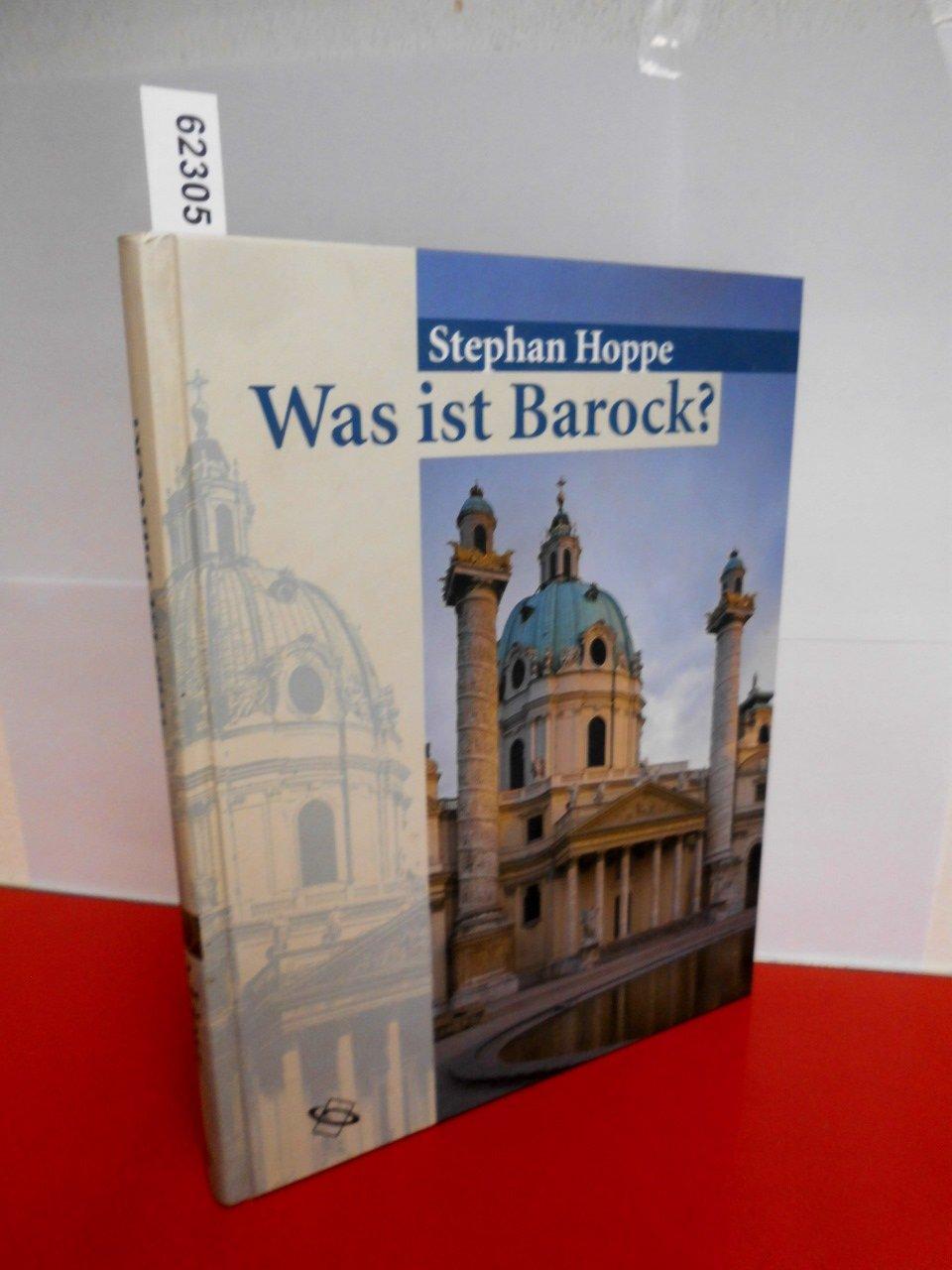 Was ist Barock? Architektur und Städtebau Europas 1580-1770.