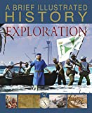 img - for A Brief Illustrated History of Exploration book / textbook / text book