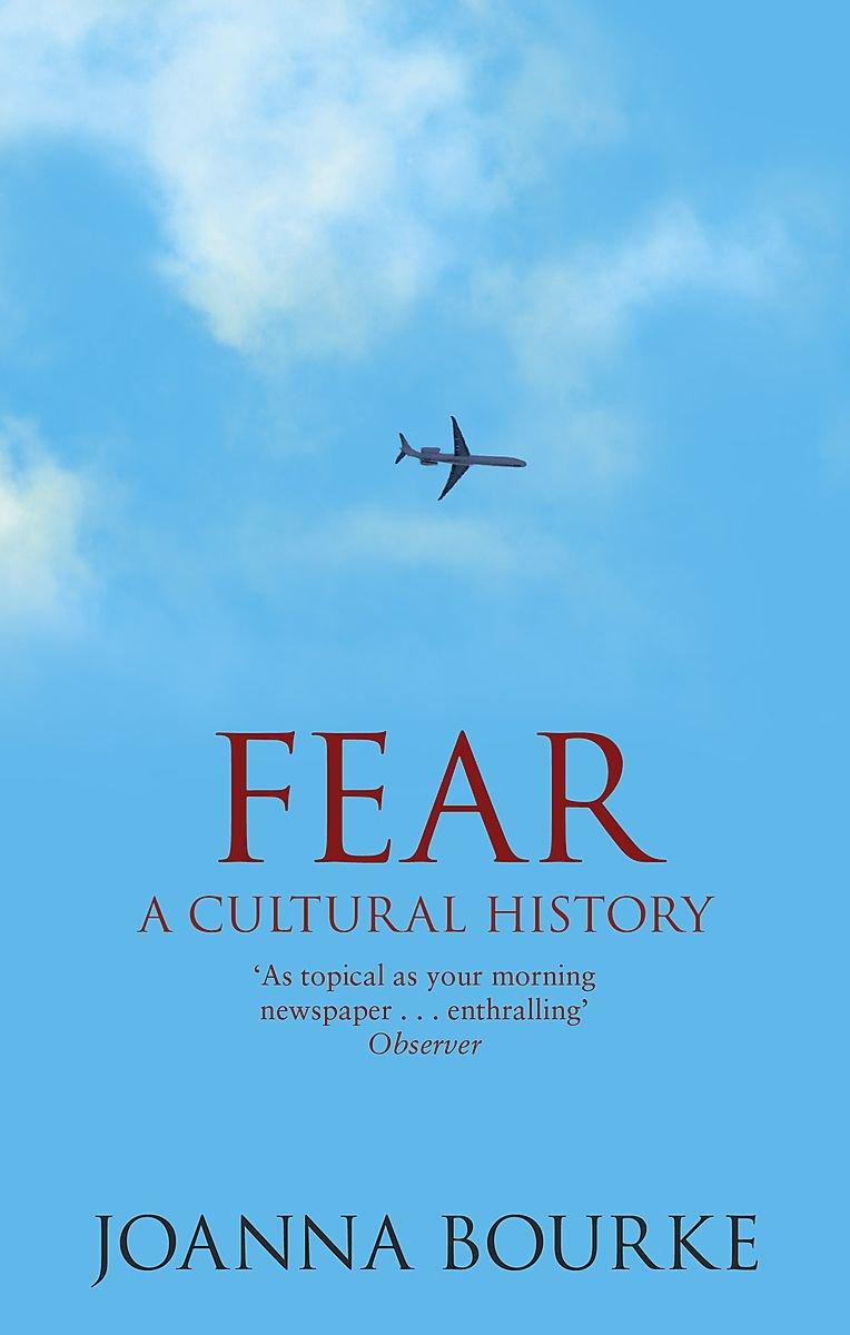 Fear : A Cultural History ebook