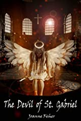 The Devil of St. Gabriel Kindle Edition