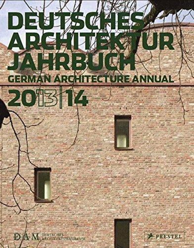 Deutsches Architektur Jahrbuch 2013/14: German Architecture Annual 2013/14 (Englisch) Taschenbuch – 25. September 2013 Peter Cachola Schmal Yorck Förster Prestel Verlag 3791352954