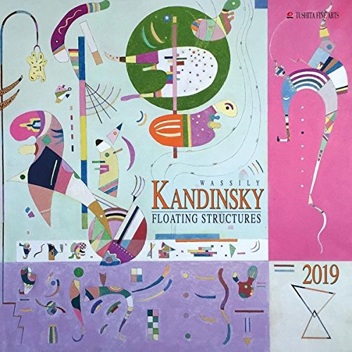 Wassily Kandinsky Floating Structures 2019 (FINE ARTS) Calendar Tushita Verlags GmbH 3960135777