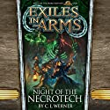 Night of the Necrotech: Exiles in Arms, Vol. Two Hörbuch von C. L. Werner Gesprochen von: Ray Porter