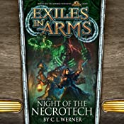 Night of the Necrotech: Exiles in Arms, Vol. Two | C. L. Werner