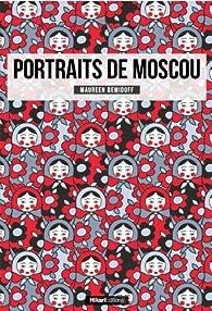 Portraits de Moscou par Maureen Demidoff