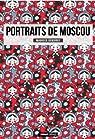 Portraits de Moscou par Demidoff