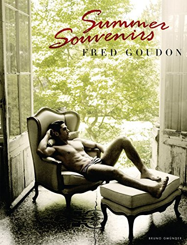 Summer Souvenirs (Englisch) Gebundenes Buch – 1. August 2013 Fred Goudon Bruno Gmünder Verlag GmbH 3867876185 Fotografie