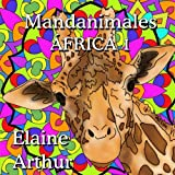 Mandanimales Africa 1 (Mandanimals) (Volume 1) (Spanish Edition)
