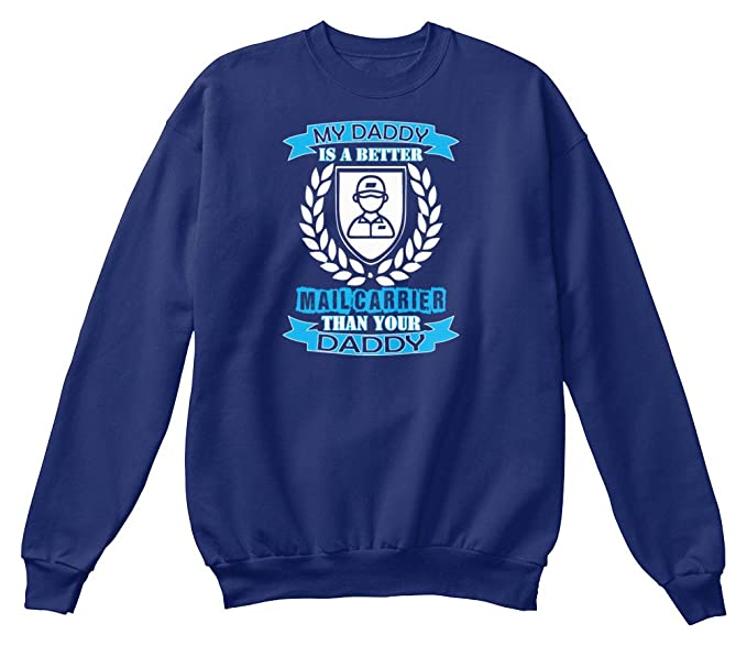 Sudadera Teespring para Hombre - 2XL - My Daddy Better Mail Carrier Than Your D: Amazon.es: Ropa y accesorios