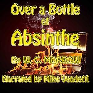 Over an Absinthe Bottle Audiobook