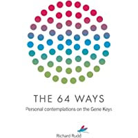 The 64 Ways: Personal Contemplations on the Gene Keys