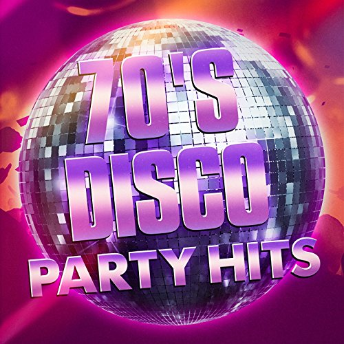 70's Disco Party Hits -