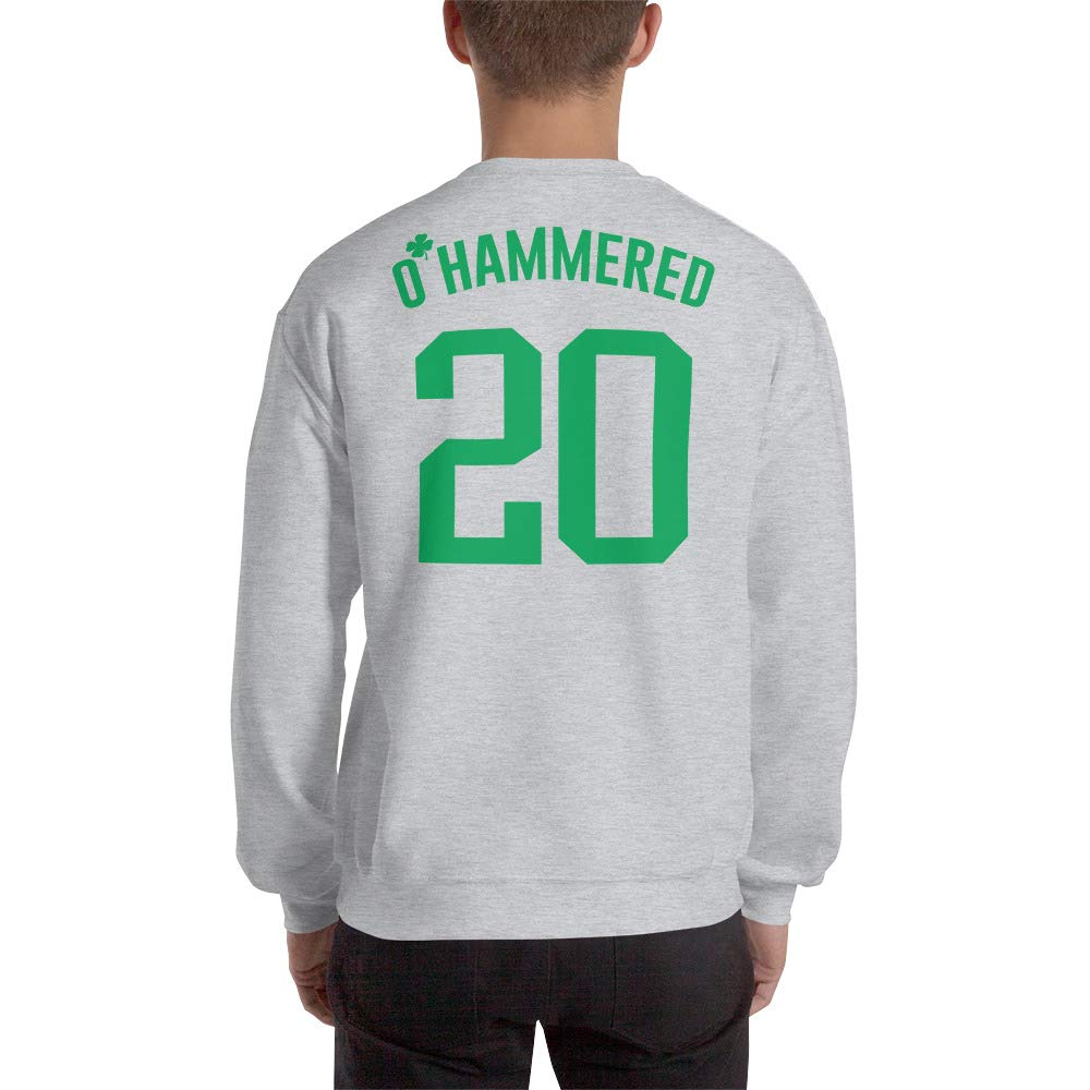 Patricks Day Funny Present OHammered 20 Sweatshirt Lets Day Drink St