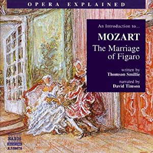 Mozart: The Marriage of Figaro Audiobook