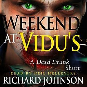 Weekend at Vidu's Audiobook