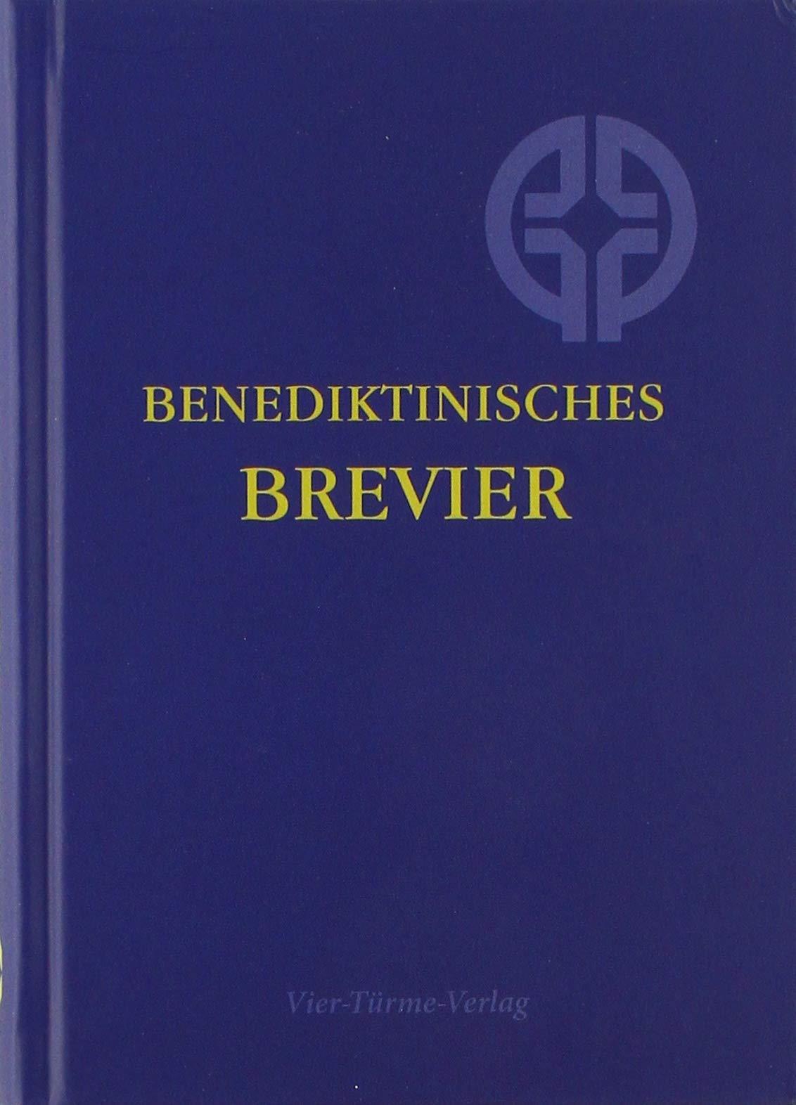 Benediktinisches Brevier  Mit Geprägten Zeiten
