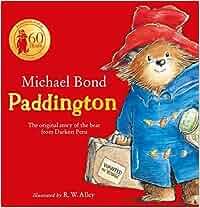 Paddington: The original story of the bear from Darkest