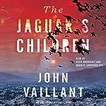 The Jaguar's Children | John Vaillant