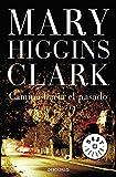 Camino Hacia El Pasado (Best Seller) (Spanish Edition)