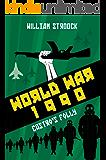 World War 1990: Castro's Folly
