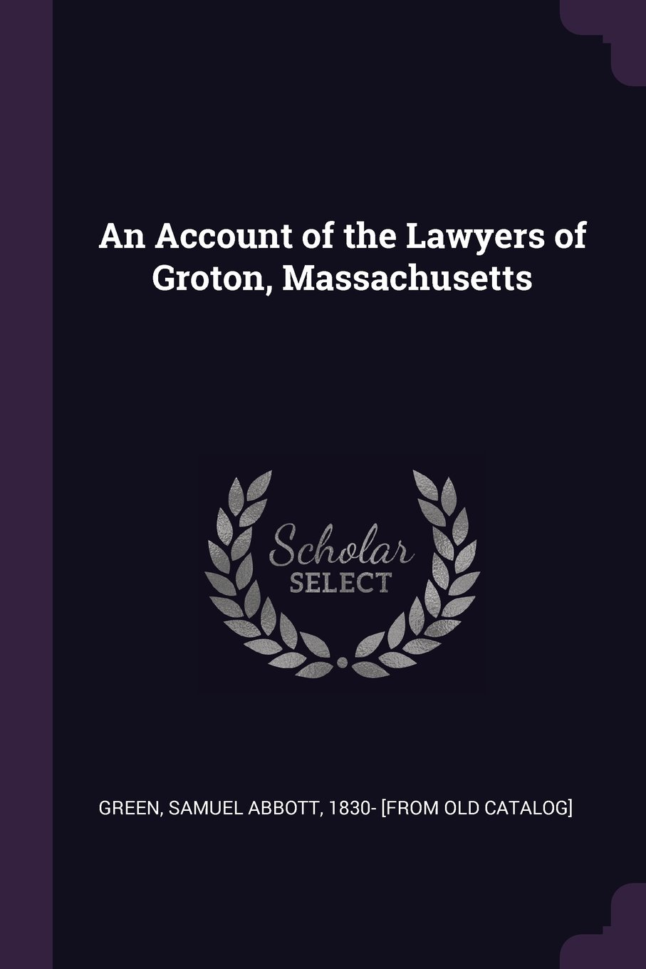 An Account of the Lawyers of Groton, Massachusetts pdf