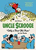 Walt Disney's Uncle Scrooge Vol. 12: Only a Poor Old Man (The Carl Barks Library)