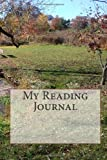 My Reading Journal, David H. Troyer, 1494792303