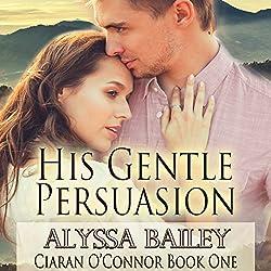His Gentle Persuasion