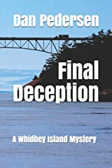 Final Deception: A Whidbey Island Mystery Paperback